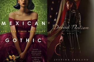 (left) book cover for Mexican Gothic by Silvia Moreno-Garcia; (right) book cover for Dread Nation by Justina Ireland