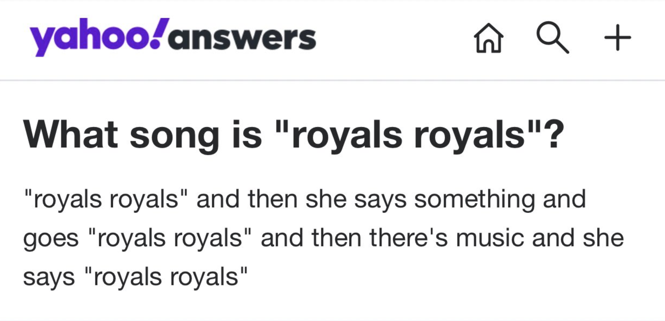 "Someone asking what is the name song is where someone sings ""royals royals"""