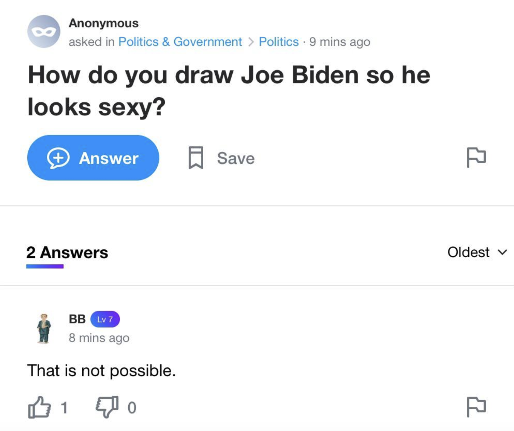 "One asked, ""How do you draw Joe Biden so he looks sexy?"" and the response was ""That is not possible"""