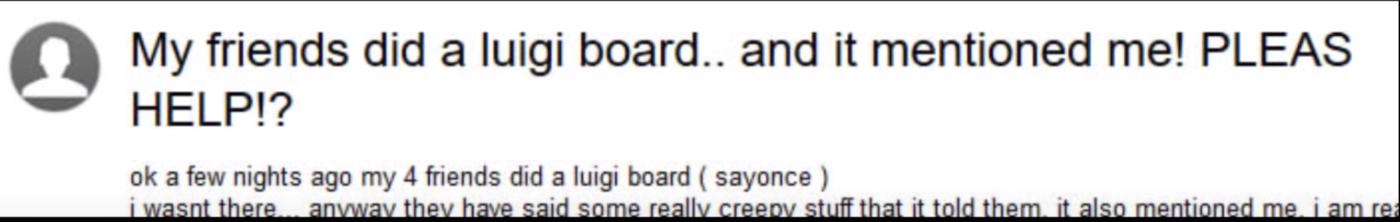 "A post that says, ""My friends did a luigi board and it mentioned me please help"""