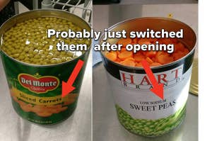 A can labeled sliced carrots that's full of peas and a can full of peas that's labeled carrots, with the poster claiming they came that way