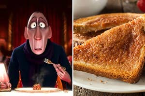 (left) the food critic from Ratatouille freezes mid-bite in shock; (right) a close up of toast covered in cinnamon and butter