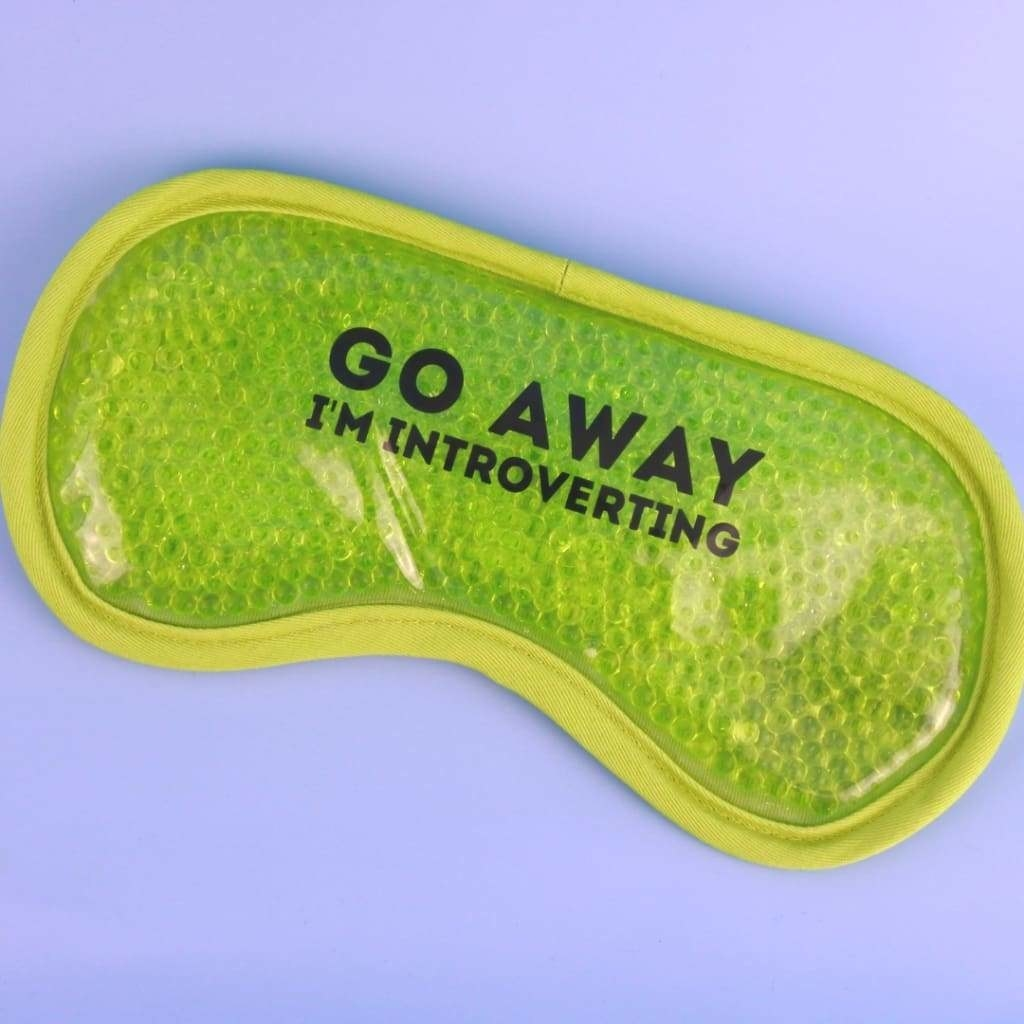 """Green gel eye mask that says """"go away I'm introverting"""""""