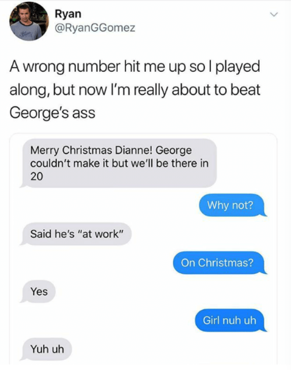 wrong number text where someone gets mad at someone named george