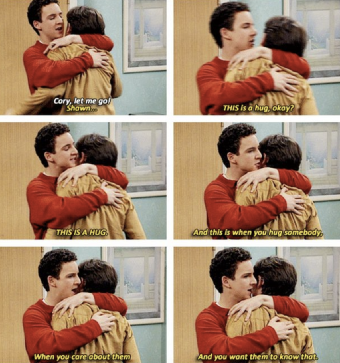 Cory hugs Shawn, who tells him to let him go; Cory goes on to explain what a hug is and how you do it when you care about somebody