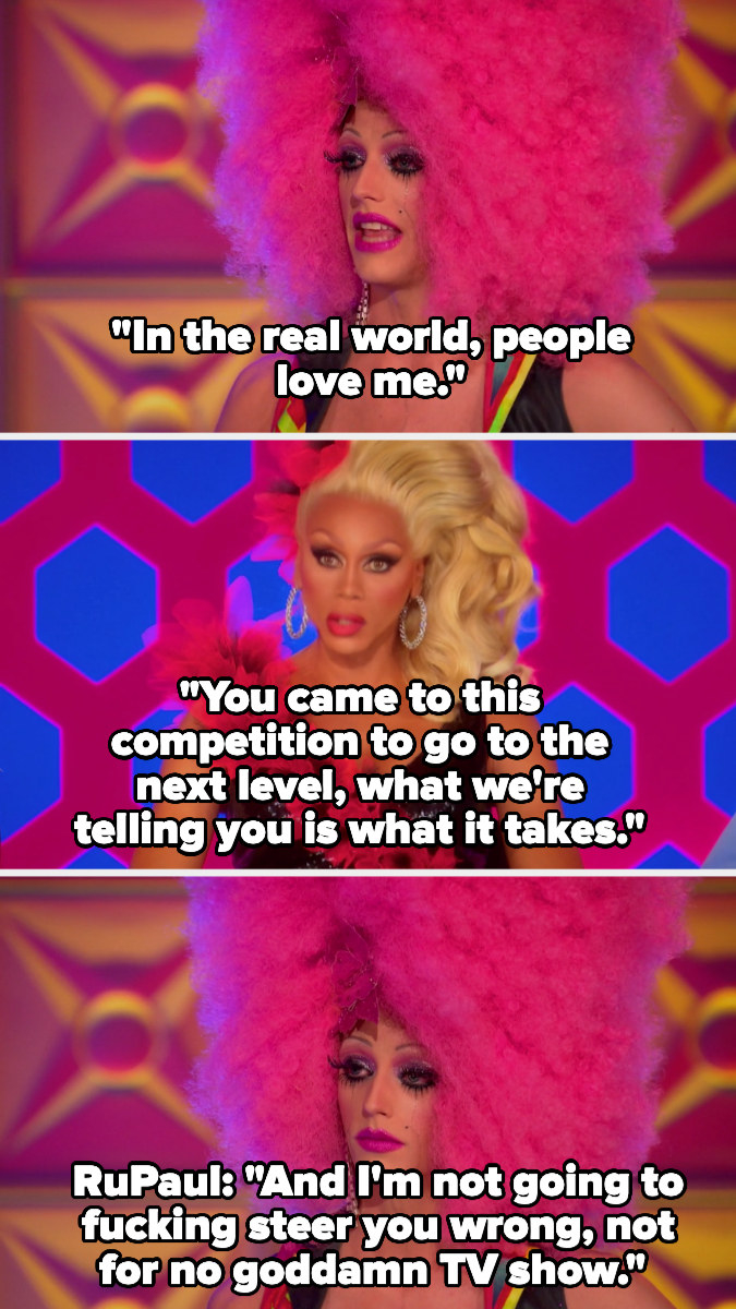 RuPaul chastises a contestant for being overly sensitive to criticism.