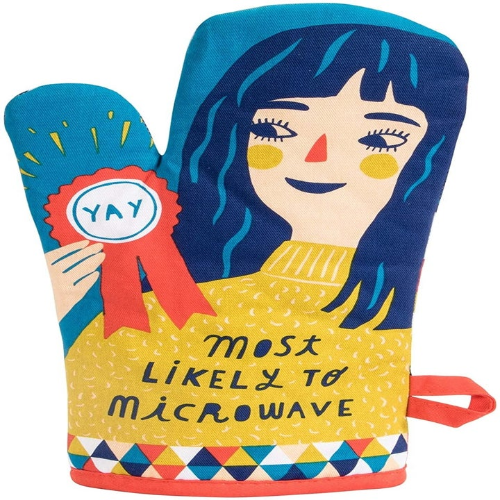 Blue oven mitt with a person holding an award and wearing a sweater that says most likely to microwave
