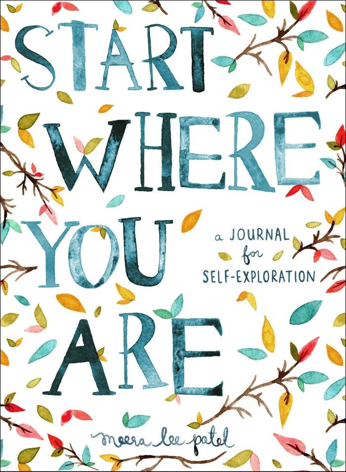 The Start Where You Are journal by Meera Lee Patel.