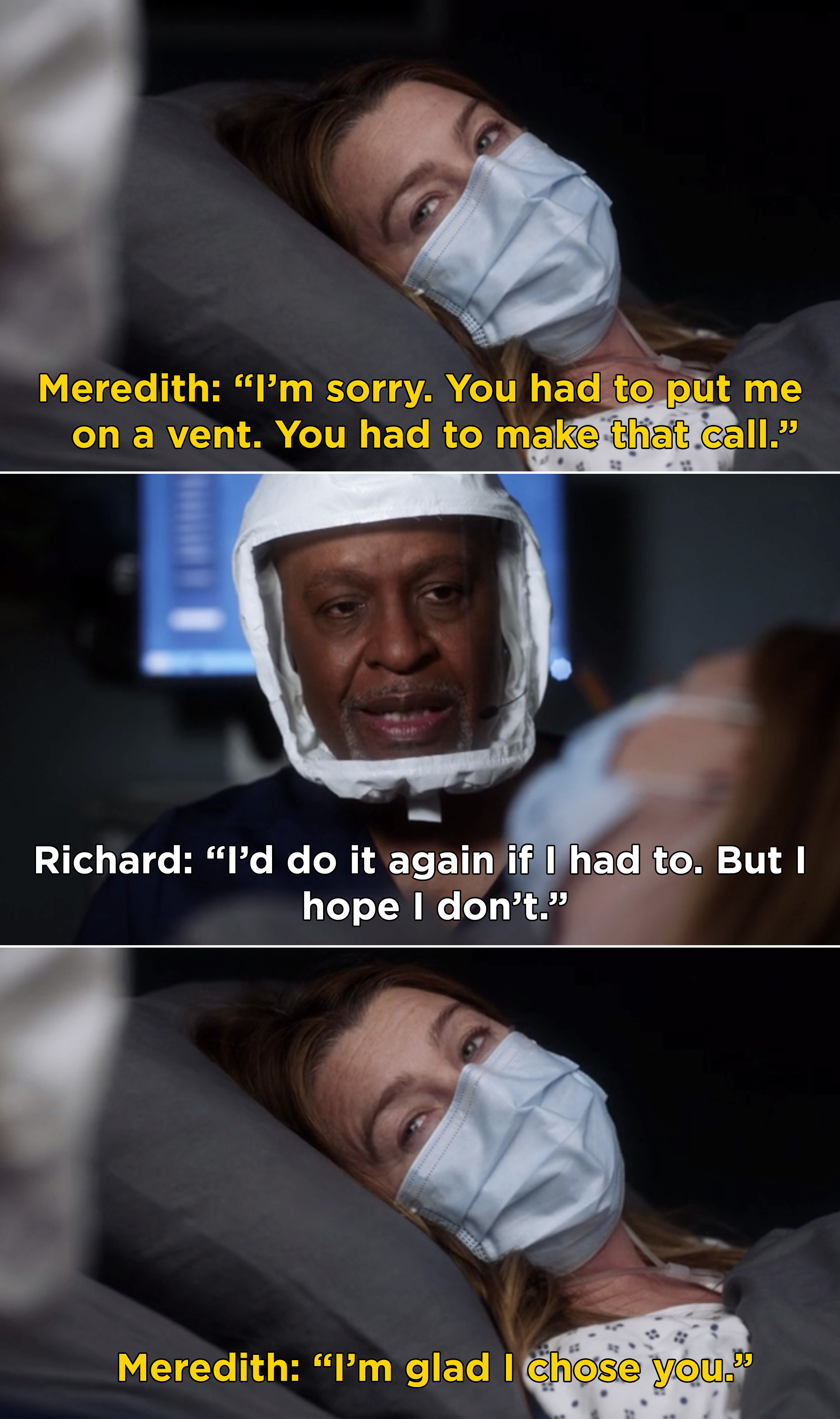 """Meredith telling Richard, """"I'm sorry. You had to put me on a vent. You had to make that call. I'm glad I chose you"""""""