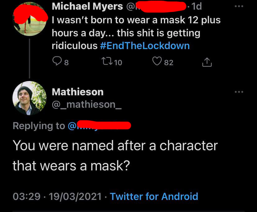 twitter exchange of someone named michael myers saying they won't wear a mask and someone responds that they're named after someone who wears a mask