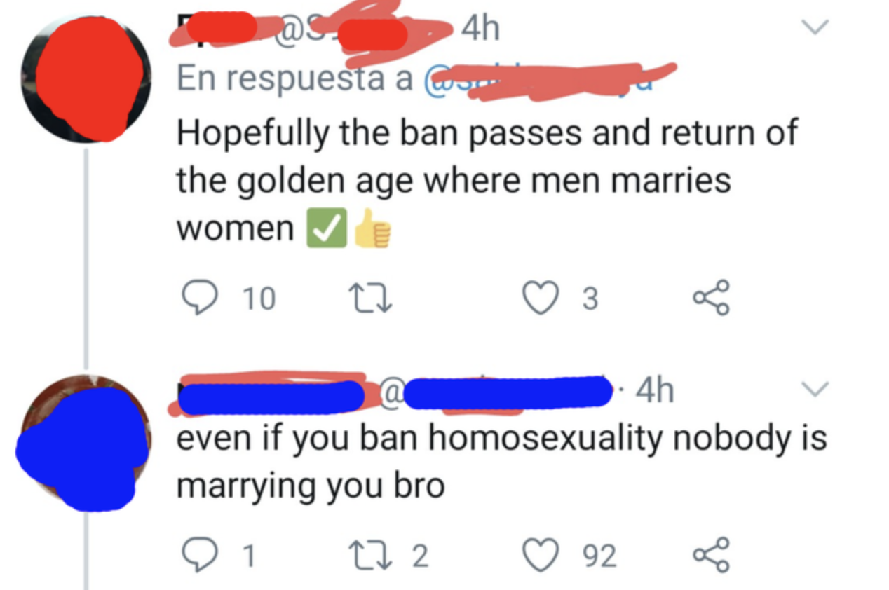 person hoping for a marriage equality ban and someone says even if you ban homosexuality nobody is marrying you