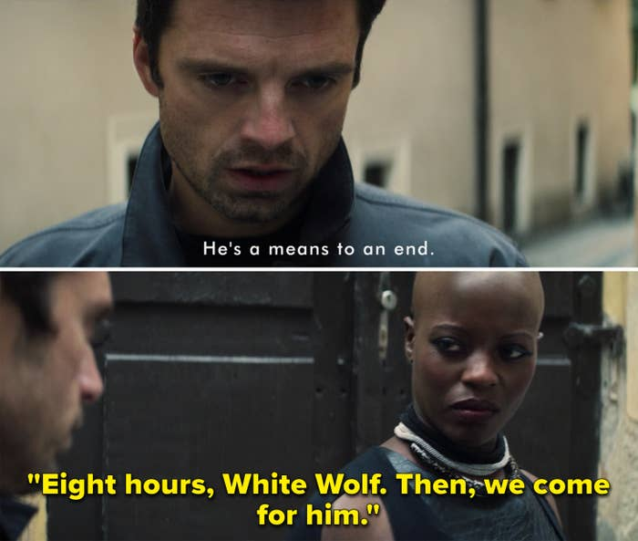"""Bucky saying, """"He's a means to an end"""" and Ayo saying, """"Eight hours, White Wolf. Then, we come for him"""""""