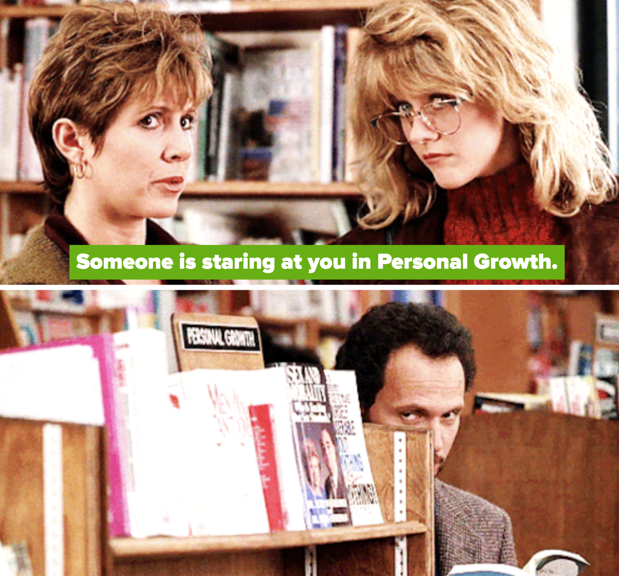 """Marie to Sally: """"Someone is staring at you in Personal Growth"""""""