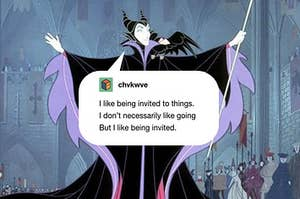 """Maleficent with a Tumblr post in a speech bubble that says """"I like being invited to things, I don't necessarily like going but I like being invited"""""""
