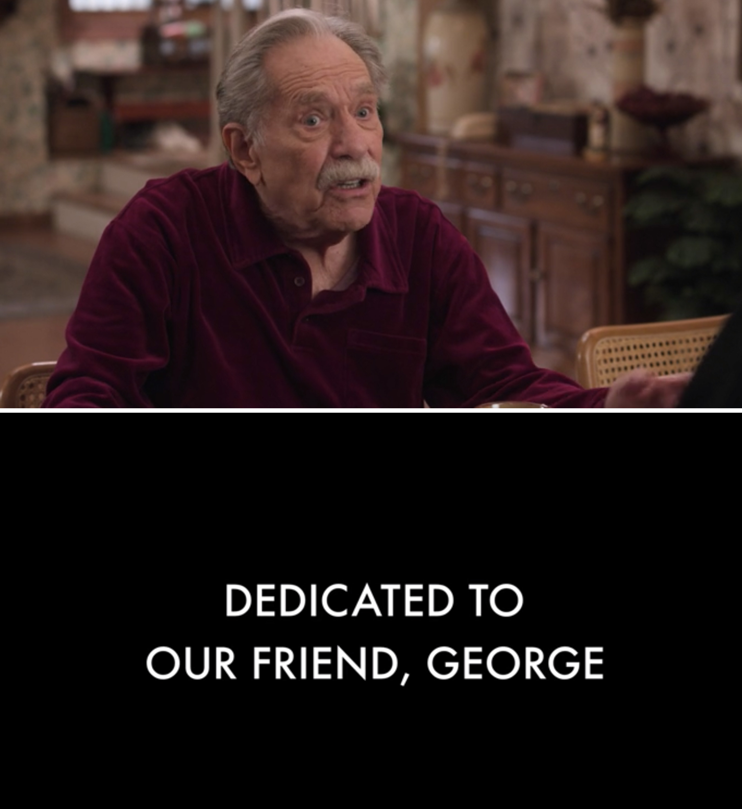 """George Segal as Pops and a note reading, """"Dedicated to our friend, George"""""""