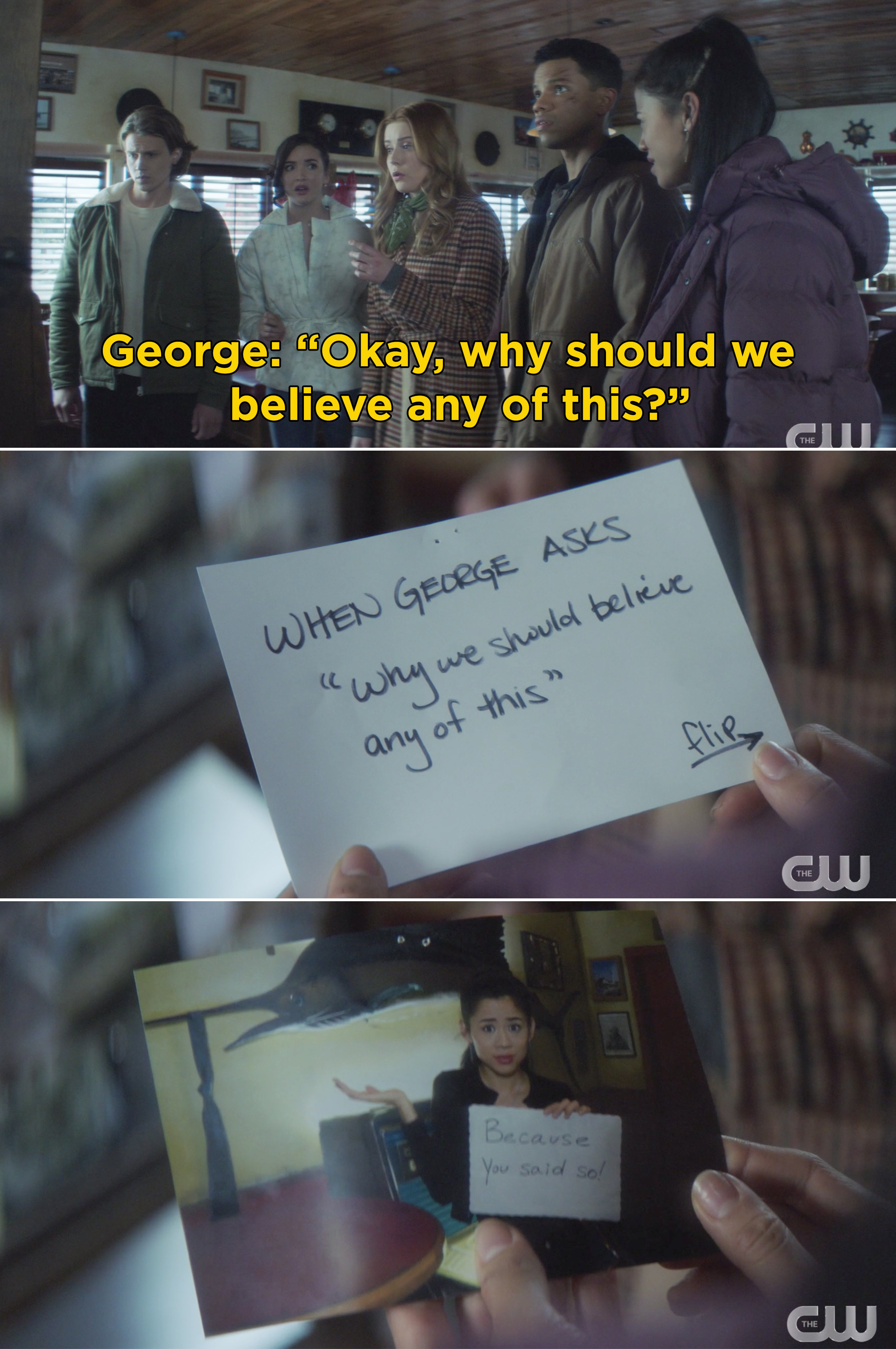 """George reading a note from her past self that says, """"When George asks, 'Why we should believe any of this"""" and George holding a sign saying, """"Because you said so"""""""