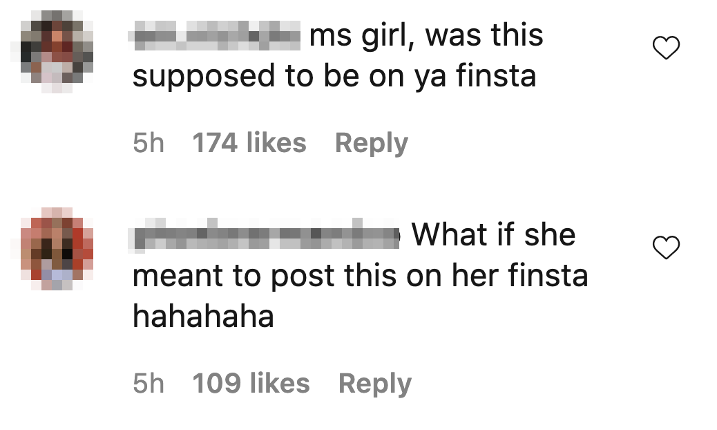 """Comments on Instagram read """"ms girl, was this supposed to be on ya finsta"""" and """"what if she meant to post this on her finsta"""""""