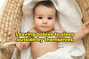 """Baby lying down and the words, """"Leaving babies to sleep outside by themselves."""""""