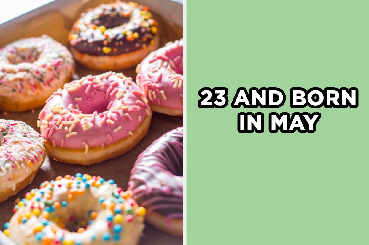 """Donuts with the words """"23 and born in may"""""""