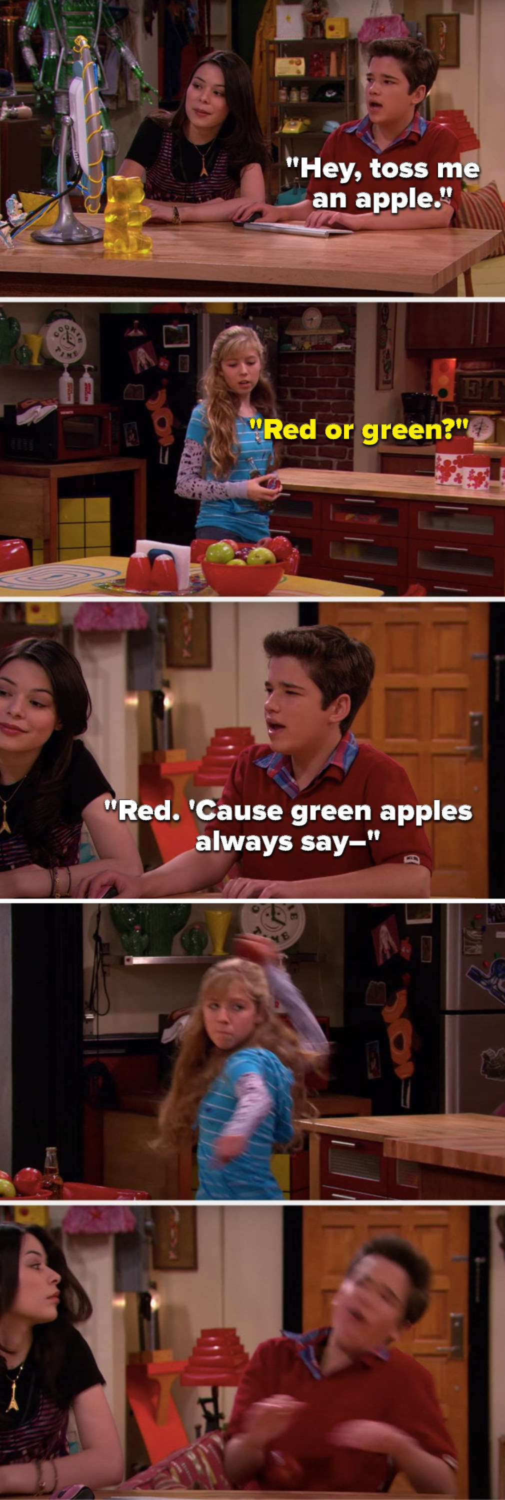 """Freddie says, """"Hey, toss me an apple,"""" Sam asks, """"Red or green,"""" Freddie says, """"Red, 'cause green apples always say–"""" and Sam throws a red apple at him and hits him in the face"""