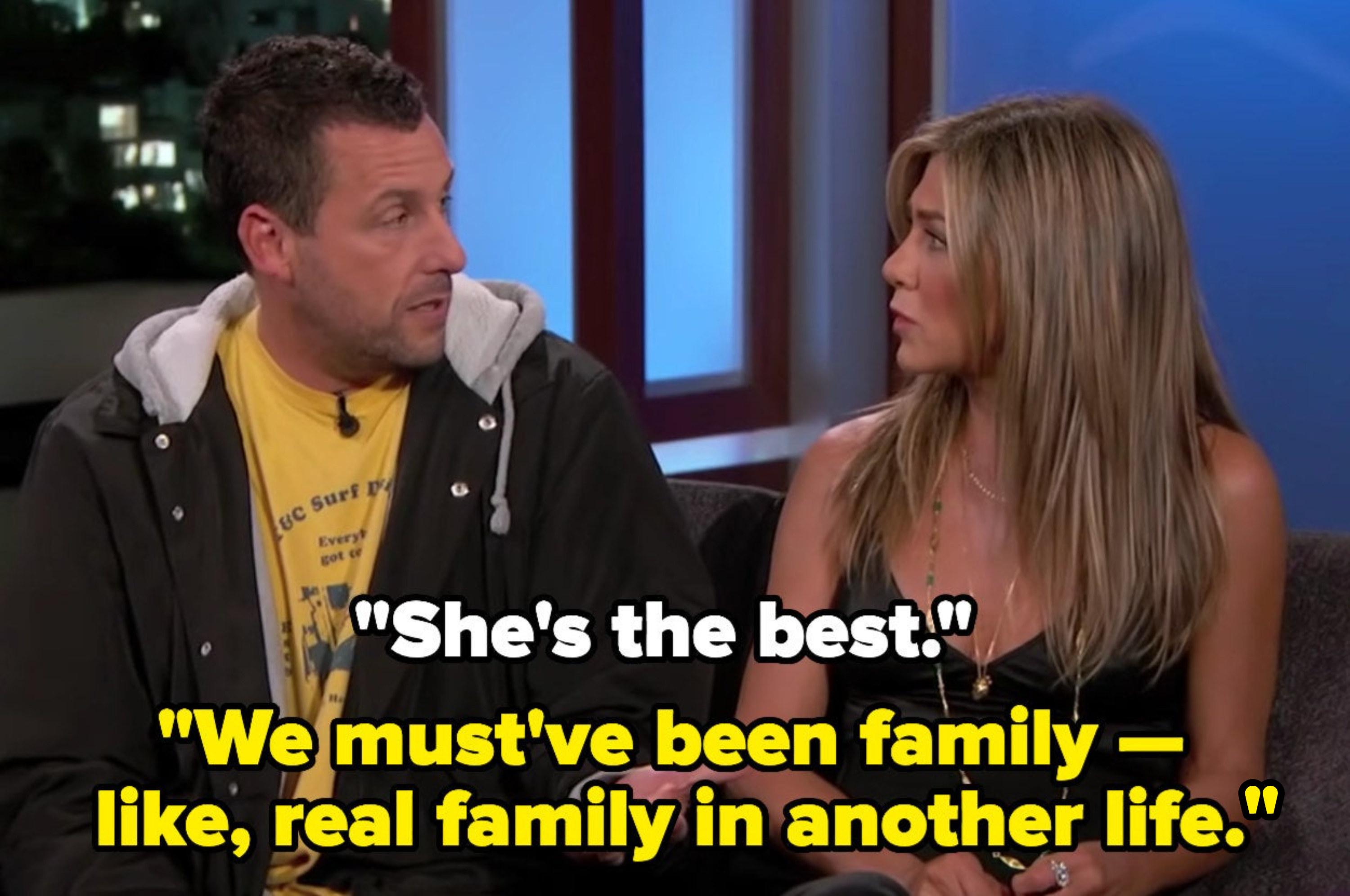 Adam says Jen's the best, and she says they must've been family in another life
