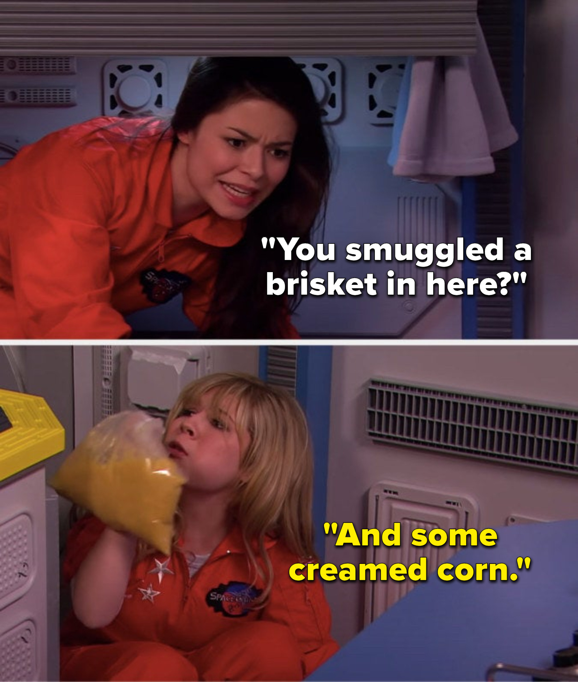 """In a mock space capsule Carly asks, """"You smuggled a brisket in here?"""" and Sam says, """"And some creamed corn,"""" while holding up a bag full of creamed corn"""