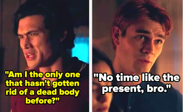 """Reggie: """"Am I the only one that hasn't gotten rid of a dead body before?"""" Archie: """"No time like the present bro"""""""