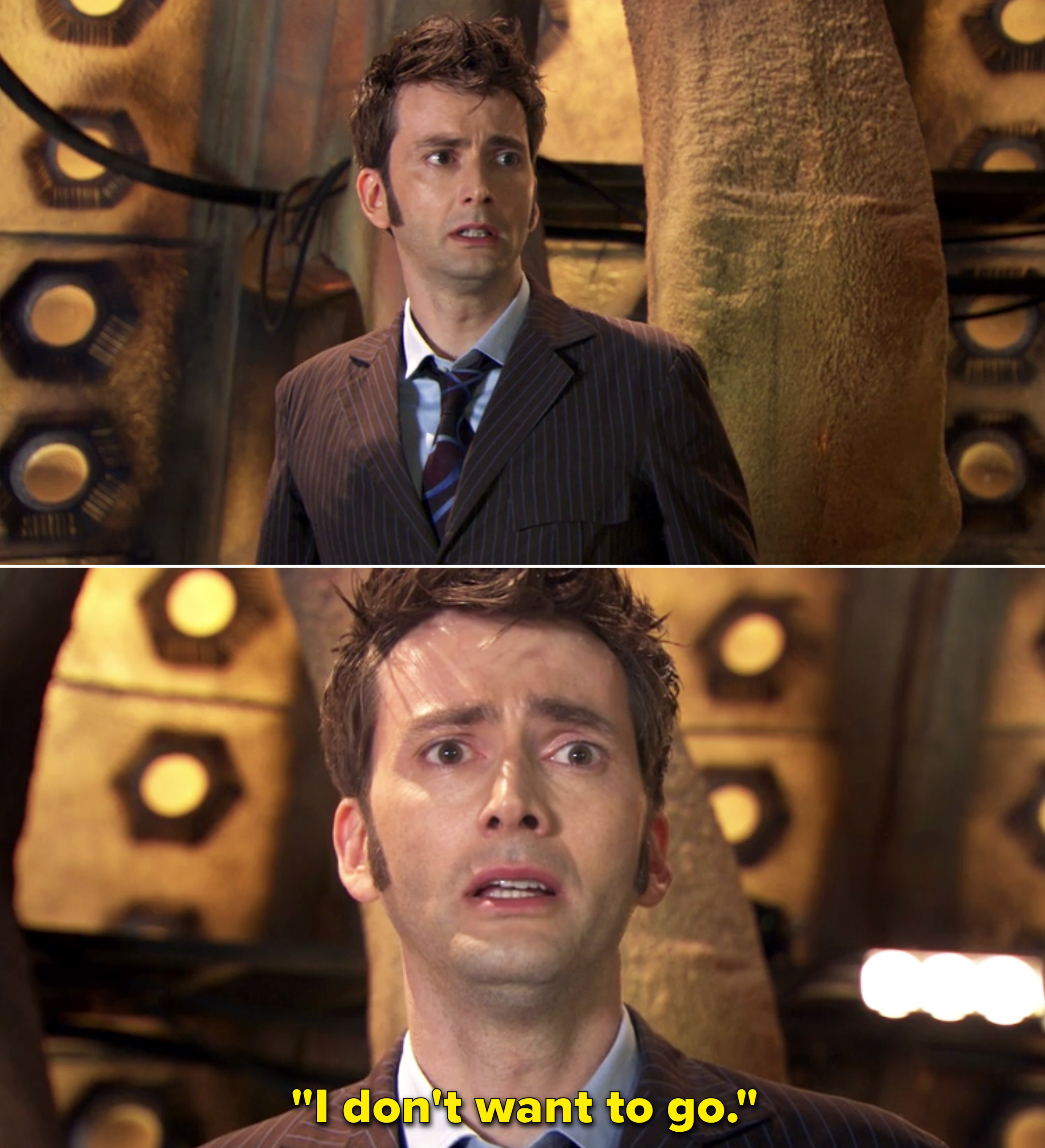 """The Tenth Doctor standing inside the TARDIS and saying, """"I don't want to go"""""""