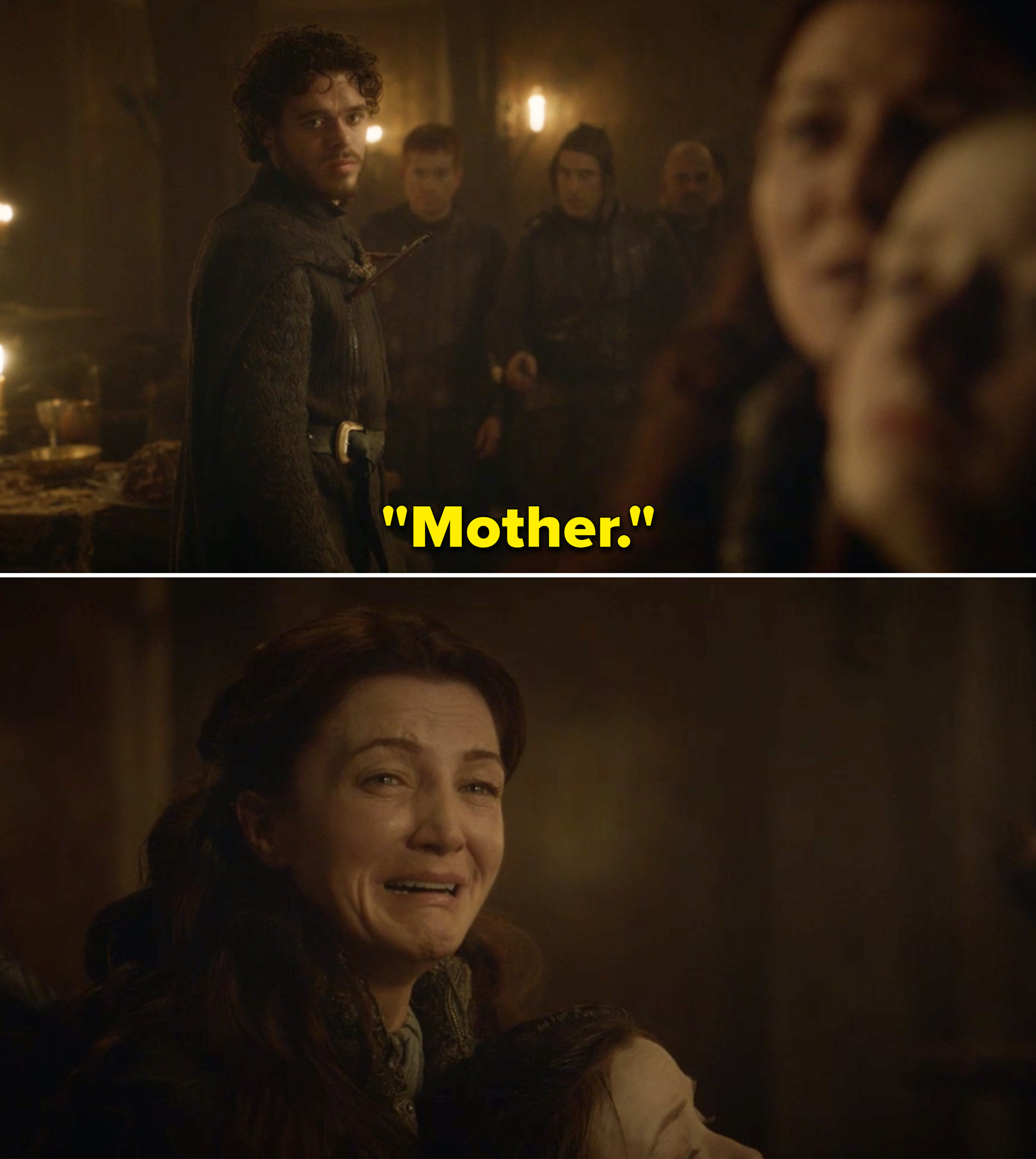 """Robb saying, """"Mother,"""" while Catelyn cries"""