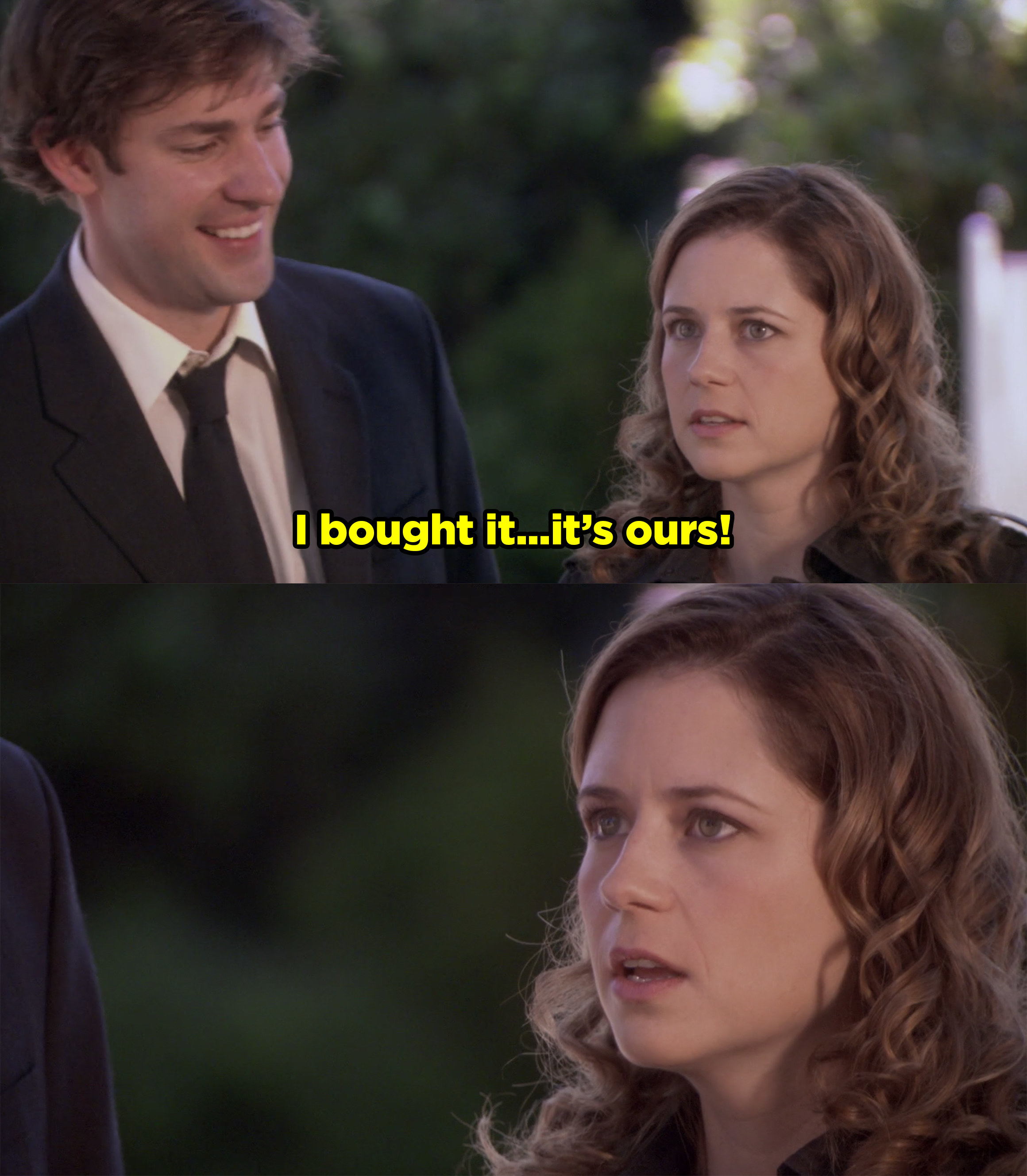 Jim telling Pam he bought her a house and Pam standing in awe.