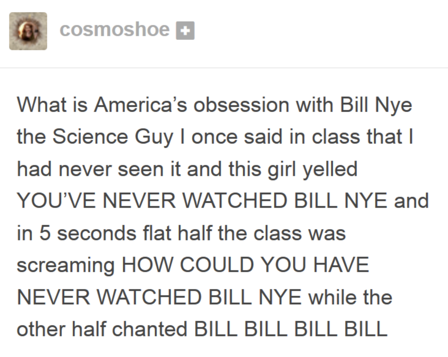 tumblr post about obsessing over bill nye