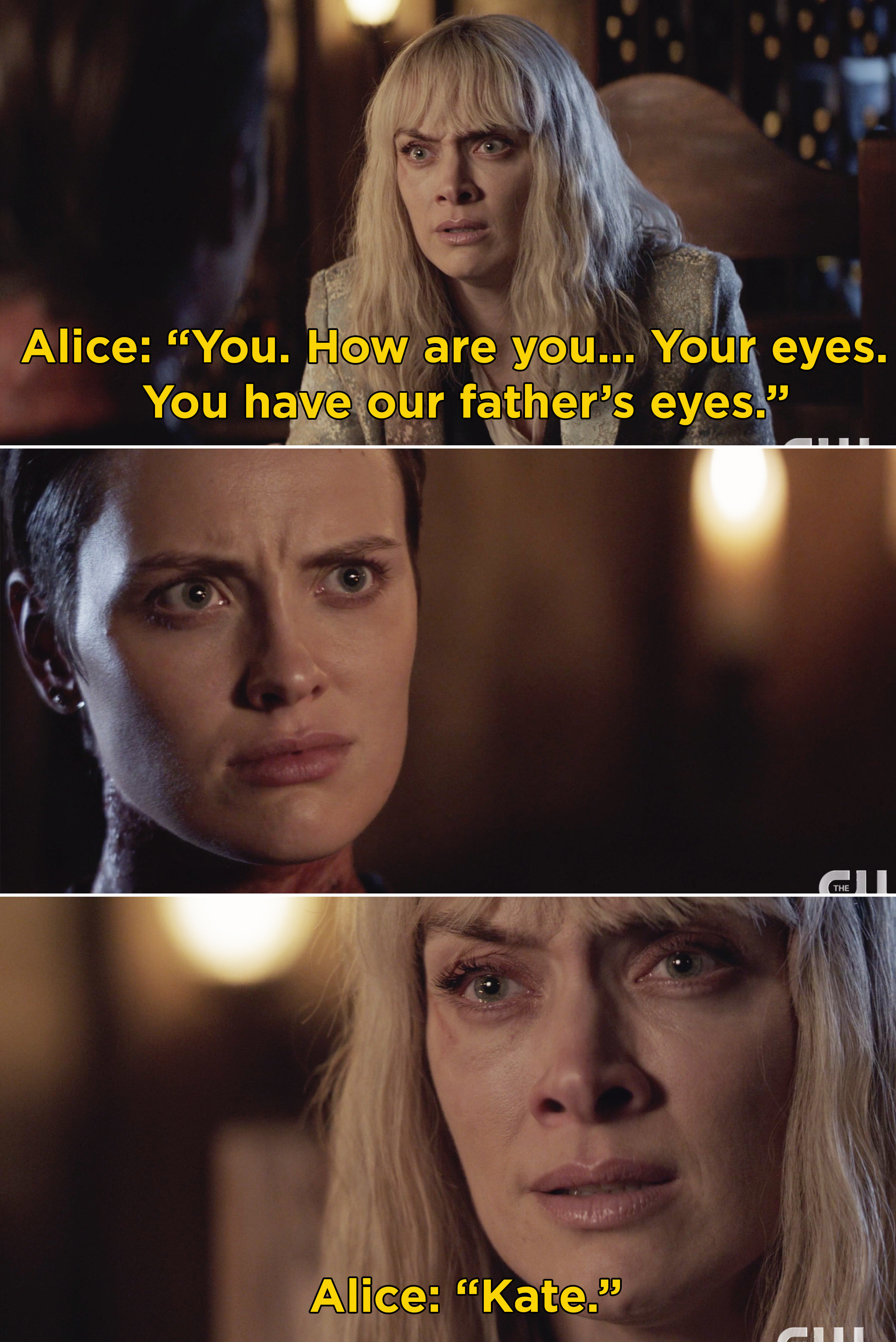 """Alice saying, """"You. How are you... Your eyes. You have our father's eyes. Kate"""""""