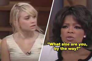 Oprah asking 17-year-olds Mary-Kate and Ashley Olsen what size they are
