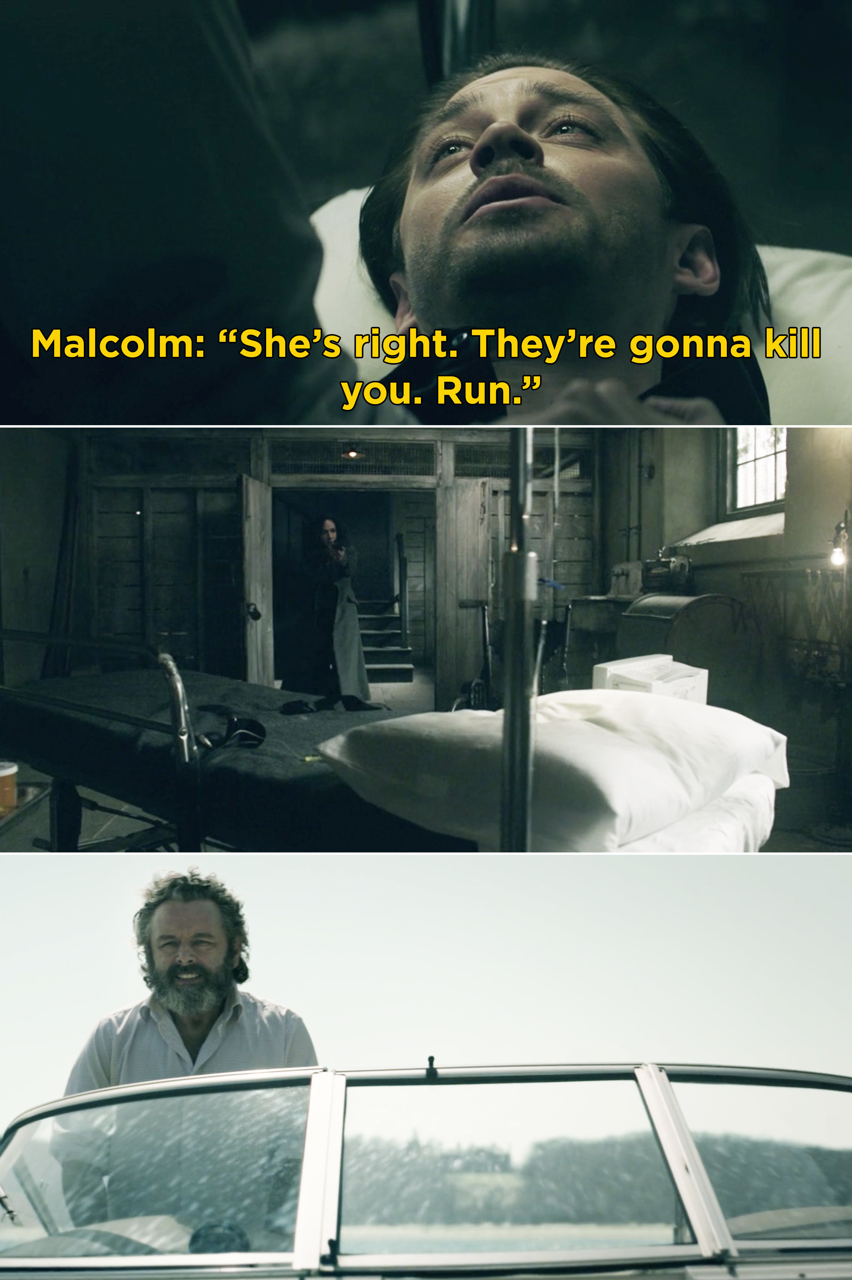 """Malcolm saying, """"She's right. They're gonna kill you. Run"""""""