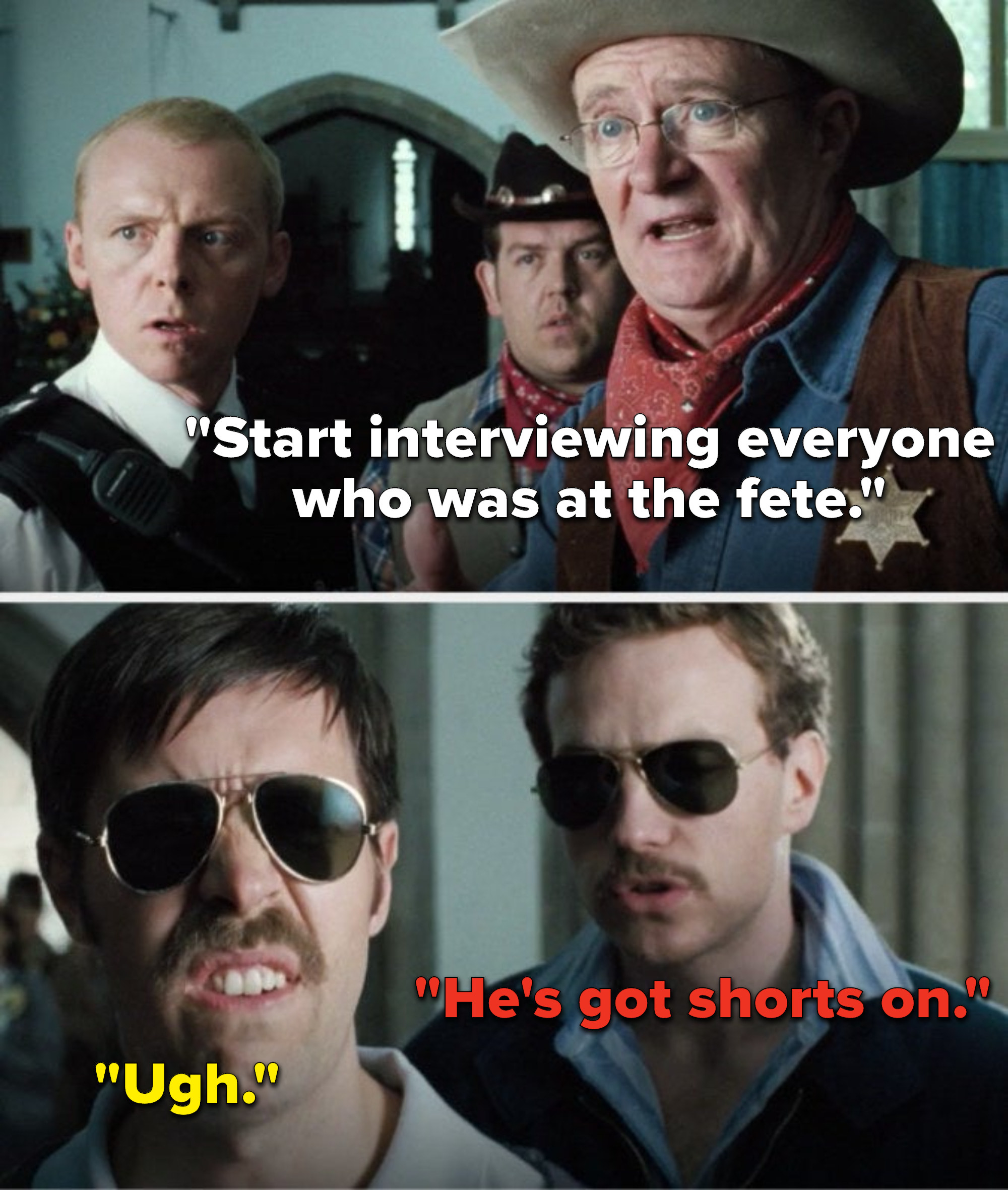 """Inspector Butterman says, """"Start interviewing everyone who was at the fete,"""" Detective Sergeant Andy says, """"Ugh,"""" and Detective Constable Andy says, """"He's got shorts on"""""""
