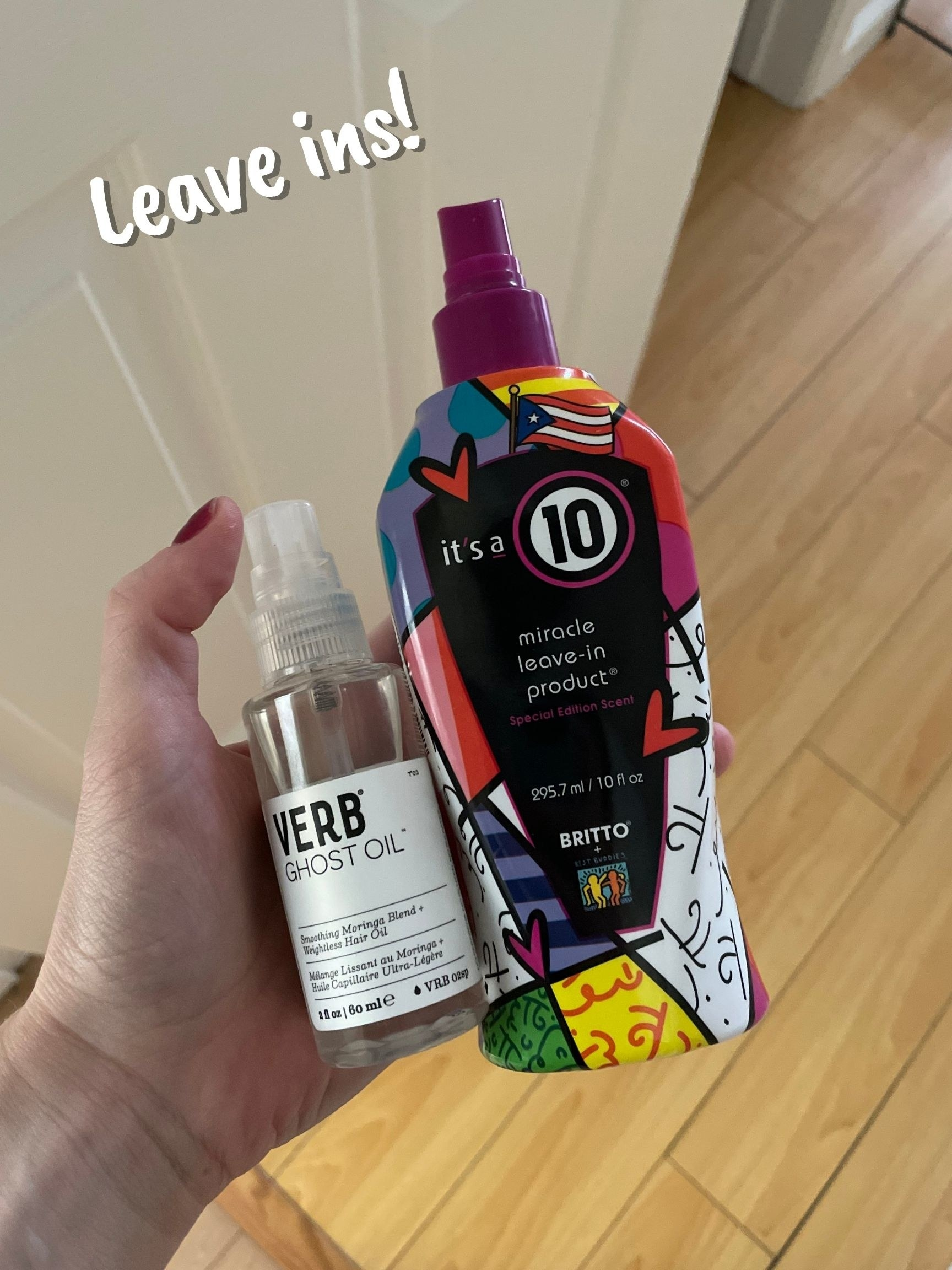 Verb Ghost Oil and It's a 10 spray
