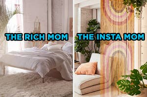 """On the left, a fancy, minimalist bedroom with an exposed brick wall and a fluffy rug labeled """"The Rich Mom,"""" and on the right, a fun living room with tons of plants surrounded by a beaded curtain labeled """"The Insta Mom"""""""