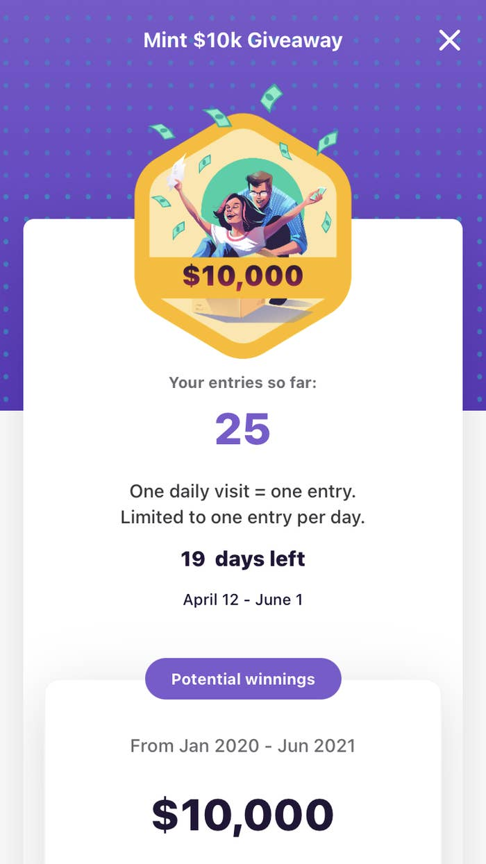 Sweepstakes page on the Mint app showing I have 25 chances to win the $10K prize