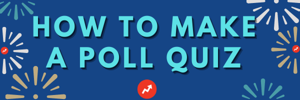 how to make a poll quiz
