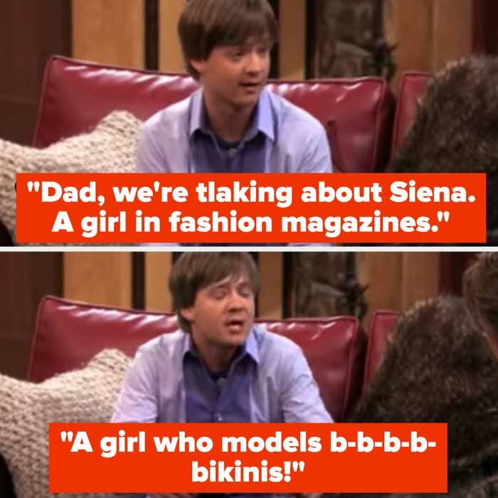 "Jackson says, ""Dad, we're talking about Siena. A girl in fashion magazines. A girl who models b-b-b-b-bikinis!"""