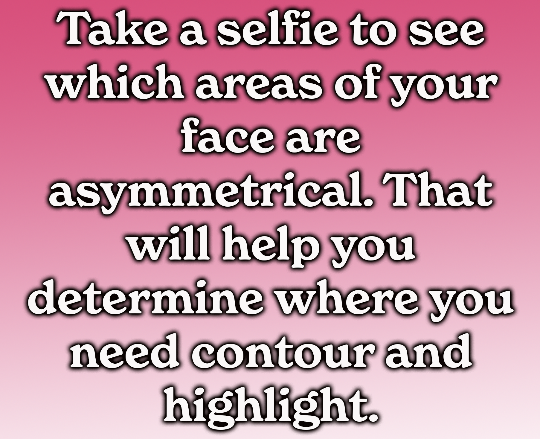 Take a selfie to see which areas of your face are asymmetrical