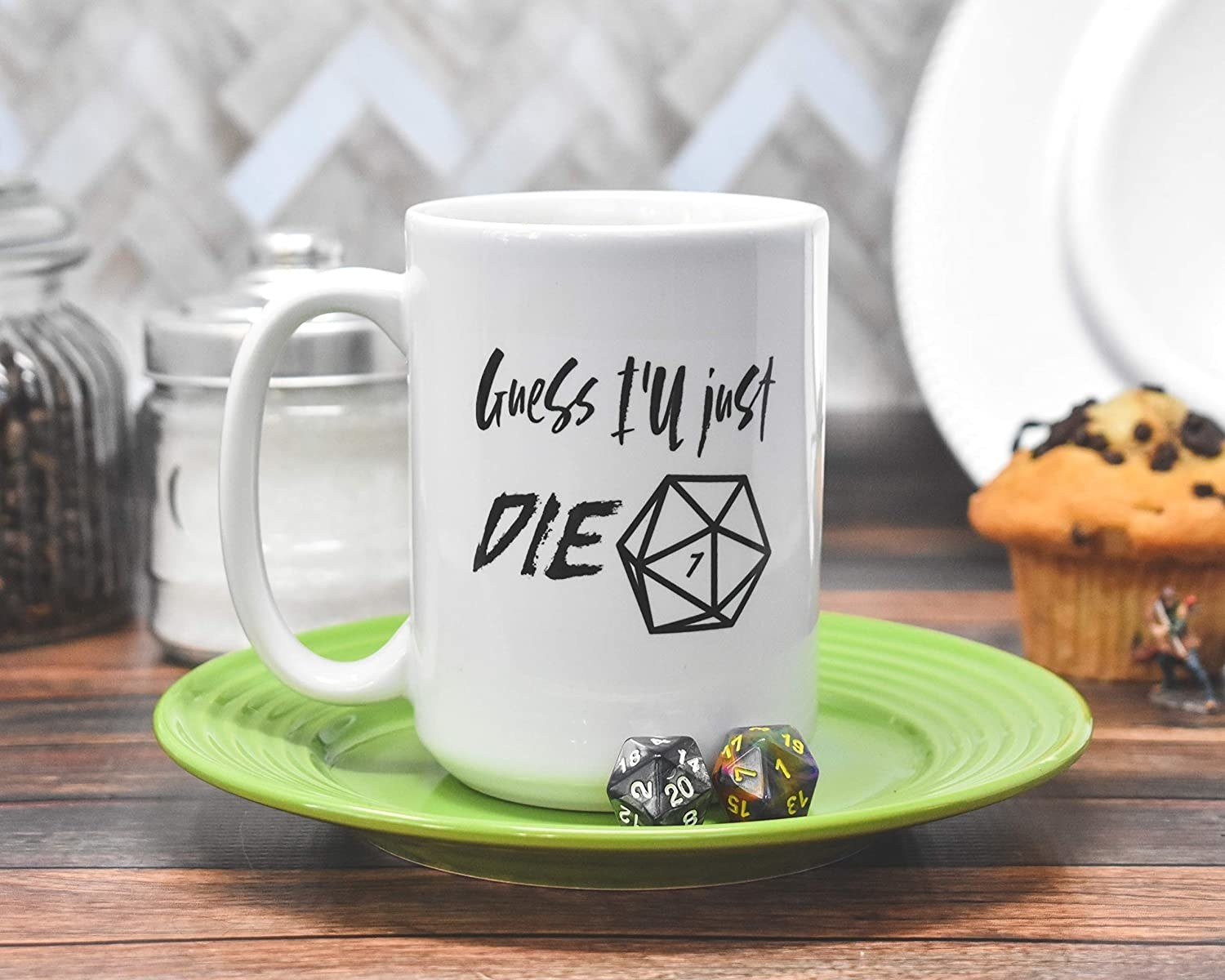 """coffee mug with """"Guess I'll just Die"""" and a Dungeons and Dragons die illustration on it"""