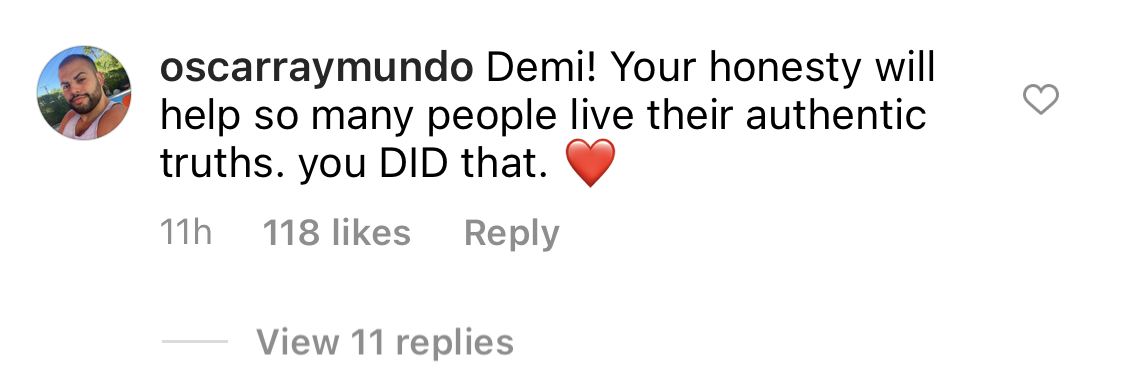 Demi! Your honesty will help so many people live their authentic truths. you DID that heart emoji