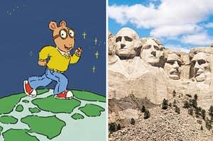 Arthur walking on the globe, next to Mt. Rushmore