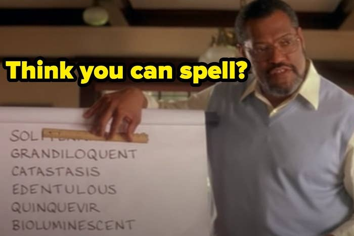 """Spelling quiz from """"Akeelah and the Bee"""" with the words """"Think you can spell?"""""""