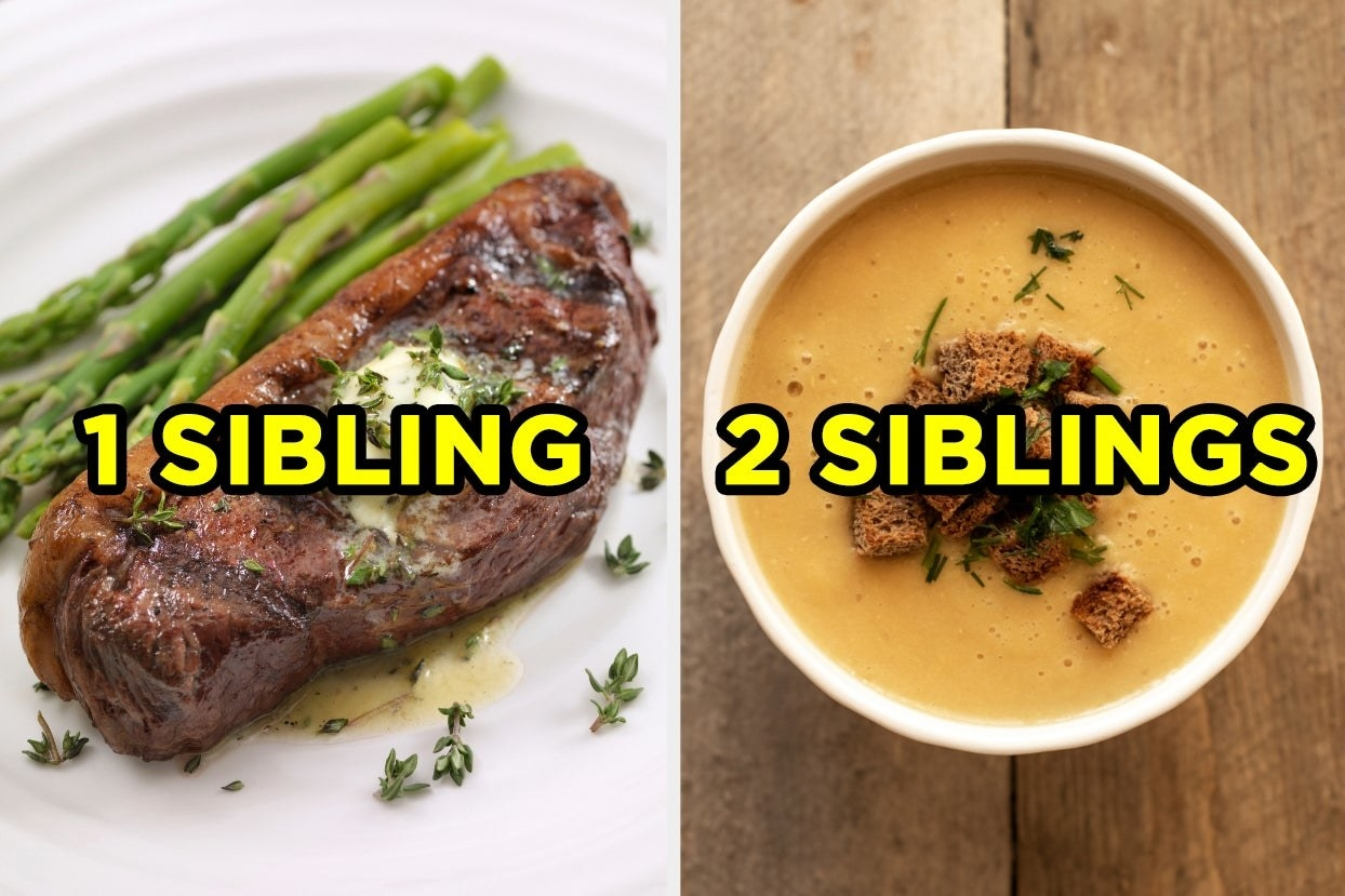 """Steak with the words """"1 sibling"""" and lentil soup with words """"2 siblings"""""""
