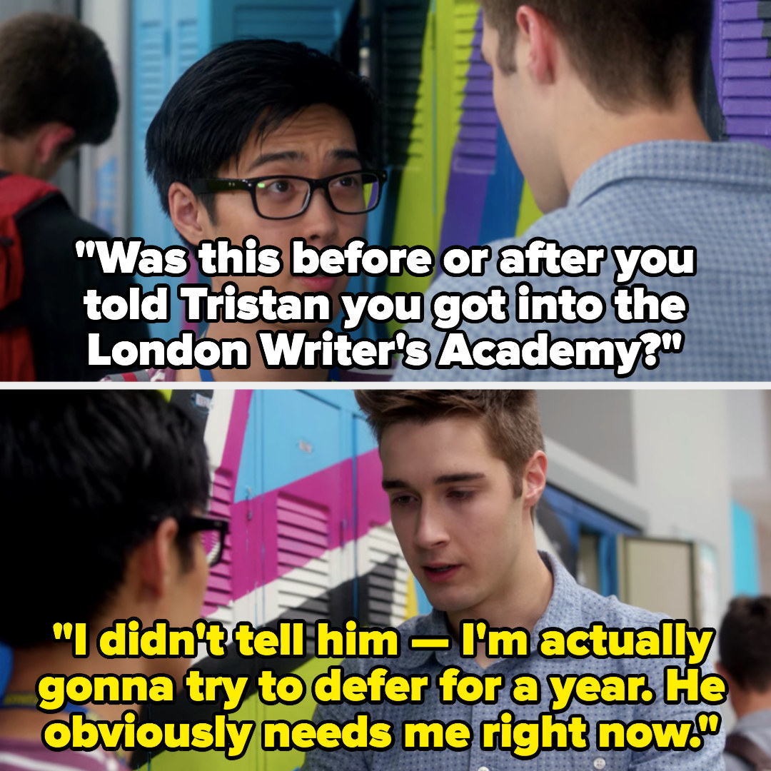 Miles tells Winston he's going to defer the London Writer's Academy because Tristan needs him