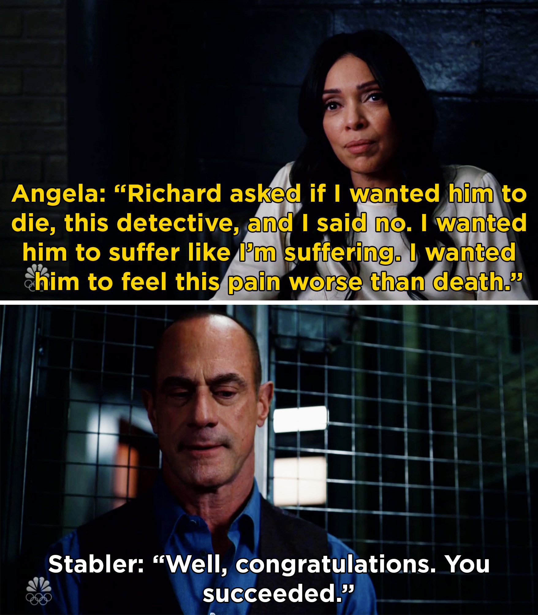 Angela saying that she wanted Stabler to suffer like she was suffering after her son's death