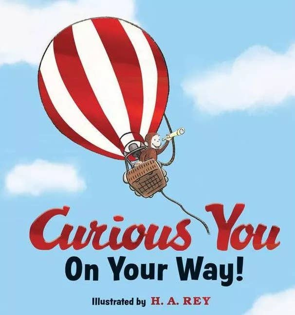 Curious You on Your Way! by H.A. Rey