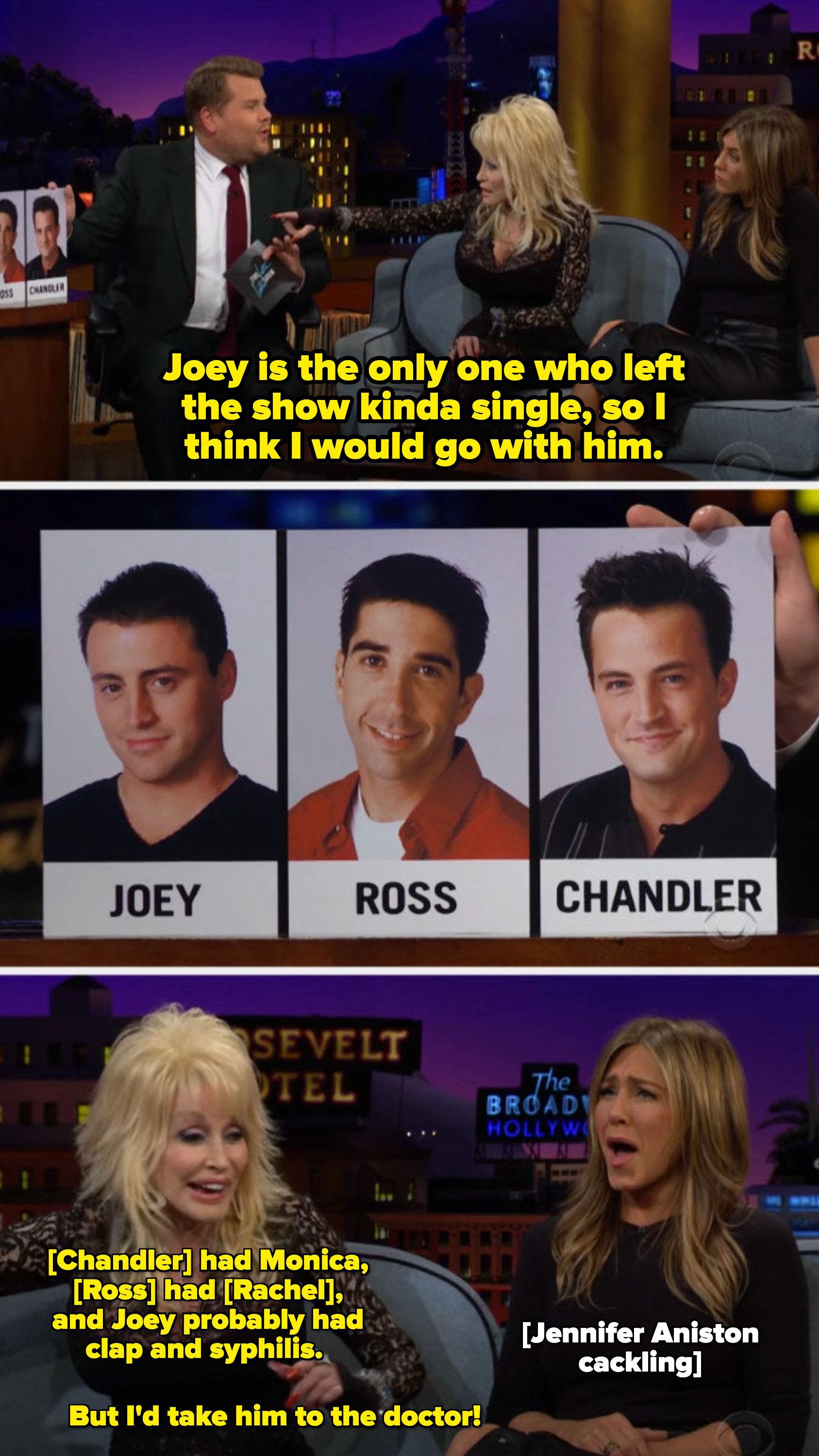 """Dolly: """"[Chandler] had Monica, [Ross] had [Jennifer Aniston], and Joey probably had clap and syphilis"""""""